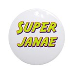 Super janae Ornament (Round)