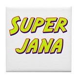 Super jana Tile Coaster