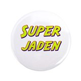 "Super jaden 3.5"" Button"