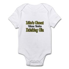 """Life's Great...Drinking Gin"" Infant Bodysuit"