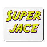 Super jace Mousepad