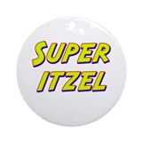 Super itzel Ornament (Round)