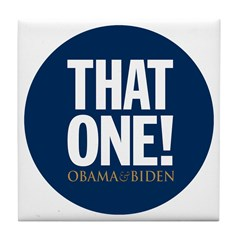 THAT ONE Obama 08 Tile Coaster
