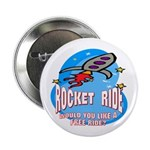 Rocket Ride Button