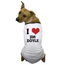 I Love Jim Doyle Dog T-Shirt