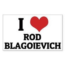 I Love Rod Blagojevich Rectangle Decal