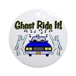 Ghost Ride It Ornament (Round)