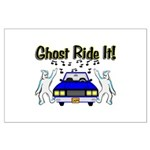 Ghost Ride It Large Poster