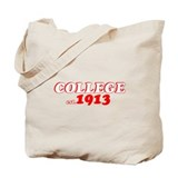 COLLEGE 1913 Tote Bag