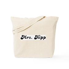 Mrs. Kipp Tote Bag