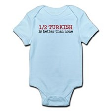 Half Turkish Is better Than none Onesie
