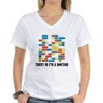 Trust Me I'm A Doctor Women's V-Neck T-Shirt