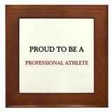 Proud to be a Professional Athlete Framed Tile