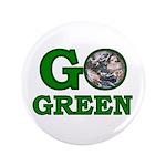 """Go Green 3.5"""" Button"""