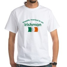 Happily Married Irish 2 Shirt