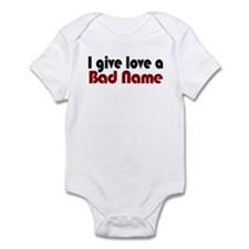 Love a bad name Infant Bodysuit