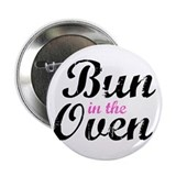 "Bun in the Oven 2.25"" Button"