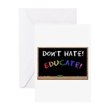 Don't Hate Educate Greeting Card