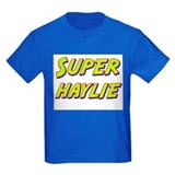 Super haylie T