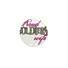 Proud Soldiers Wife Mini Button