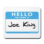 Joe King Mousepad