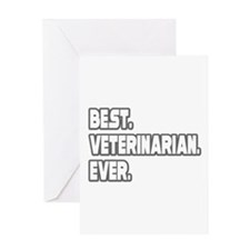 """Best. Veterinarian. Ever."" Greeting Card"