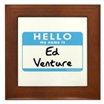 Ed Venture Framed Tile