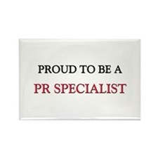 Proud to be a Pr Specialist Rectangle Magnet