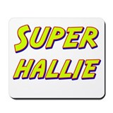 Super hallie Mousepad