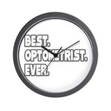 """Best. Optometrist. Ever."" Wall Clock"