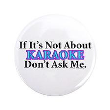 """Karaoke 3.5"""" Button"""