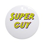 Super guy Ornament (Round)