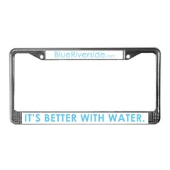 It's Better With Water License Plate Frame
