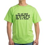 Shit In A Plant Green T-Shirt