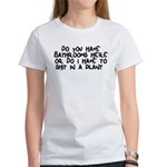 Shit In A Plant Women's T-Shirt