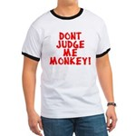 Monkey Judge Ringer T