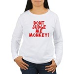 Monkey Judge Women's Long Sleeve T-Shirt