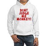 Monkey Judge Hooded Sweatshirt