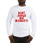 Monkey Judge Long Sleeve T-Shirt