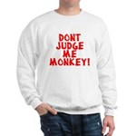 Monkey Judge Sweatshirt