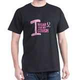 I Wear Pink For My Cousin 21 T-Shirt