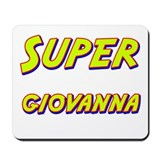 Super giovanna Mousepad