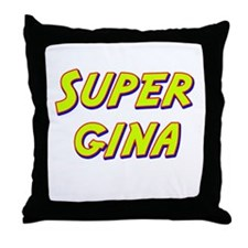 Super gina Throw Pillow