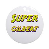 Super gilbert Ornament (Round)