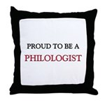 Proud to be a Philologist Throw Pillow