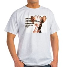 Chinese Crested Naked Truth Ash Grey T-Shirt