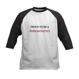 Proud to be a Periodontist Tee