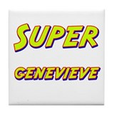 Super genevieve Tile Coaster