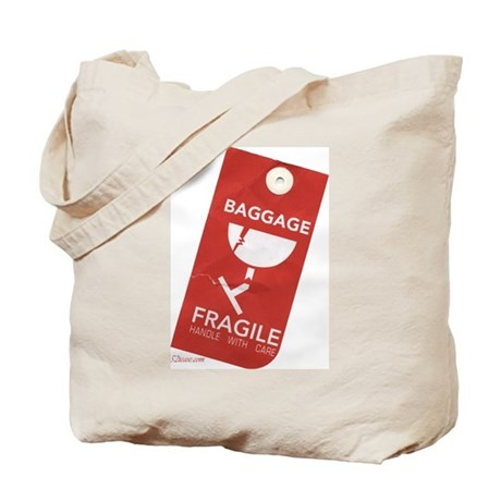 Fragile/handle with care Tote Bag