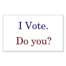 I Vote. Do you? Rectangle Decal